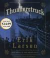 Thunderstruck - Erik Larson, Tony Goldwyn