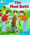 The Mud Bath - Roderick Hunt, Alex Brychta