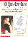 100 Quickwrites: Fast and Effective Freewriting Exercises that Build Students' Confidence, Develop Their Fluency, and Bring Out the Writer in Every Student - Linda Rief