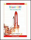 Blast Off!: The Sound Of Bl (Phonice Readers) - Alice K. Flanagan