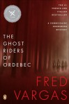 The Ghost Riders of Ordebec - Fred Vargas, Siân Reynolds