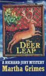 The deer leap - Martha Grimes, Martha Crimes
