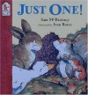 Just One! - Sam McBratney, Ivan Bates