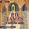 A Taste for Death: A BBC Full-Cast Radio Drama - Full Cast, P.D. James