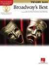 Broadway's Best: For Tenor Sax - Hal Leonard Publishing Company