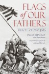Flags of Our Fathers: Heroes of Iwo Jima - Ron Powers, Ron Powers