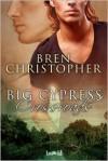 Big Cypress Crossroads - Bren Christopher
