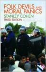Folk Devils and Moral Panics - Stanley Cohen