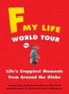 F My Life World Tour - Maxime Valette, Guillaume Passaglia, Didier Guedj