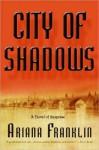 City of Shadows - Ariana Franklin