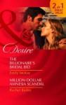 The Billionaire's Bridal Bid / Million Dollar Amnesia Scandal / - Emily McKay, Rachel Bailey