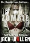 Lie Zombie Lie - Jack Wallen