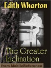 The Greater Inclination - Edith Wharton