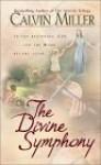 The Divine Symphony - Calvin Miller