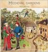 Medieval Gardens - Anne Jennings