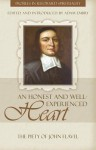 An Honest and Well Experienced Heart: The Piety of John Flavel - John Flavel