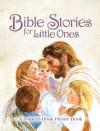 Bible Stories for Little Ones - Wanda Hayes, Karen Cain, Frances Hook