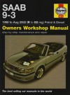 Saab 9-3 Petrol And Diesel Service And Repair Manual: 1998 To 2002 (Haynes Service And Repair Manuals) - A.K. Legg
