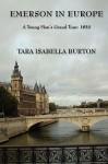 Emerson in Europe - Tara Isabella Burton