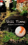 Still Time: Short and Shorter Stories - Michael Cocchiarale