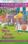 Yarn Over Murder (Knitting Mystery, #12) - Maggie Sefton