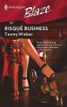 Risqu Business - Tawny Weber