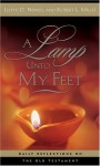 A Lamp Unto My Feet: Daily Reflections on the Old Testament - Lloyd D. Newell, Robert L. Millet