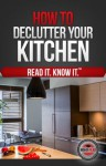 How to Declutter Your Kitchen - Higher Read