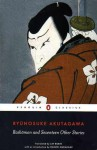Rashōmon and Seventeen Other Stories - Ryūnosuke Akutagawa, Jay Rubin, Haruki Murakami