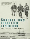 Shackleton's Forgotten Expedition - Beau Riffenburgh
