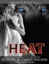 The Heat - Heather Killough-Walden, Gildart Jackson