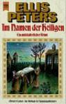 Im Namen des Heiligen (Bruder Cadfael, #1) - Ellis Peters