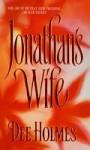 Jonathan's Wife - Dee Holmes