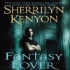 Fantasy Lover (Dark-Hunter, #1) - Sherrilyn Kenyon, Christine Louise Marshall