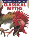Classical Myths (Monsters & Myths) - Gerrie McCall, Lisa Regan