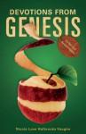 Devotions from Genesis: It's Not Just Ancient History - Nicole Love Halbrooks Vaughn