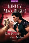 Der Ritter der Nebel - Kinley MacGregor, Wolfgang Thon