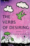 The Verbs of Desiring - Renee Ashley