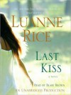 Last Kiss: A Novel (Audio) - Luanne Rice, Blair Brown