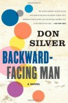 Backward-Facing Man - Don Silver