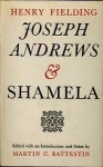 Joseph Andrews and Shamela (Everyman Paperbacks) - Henry Fielding, R.F. Brissenden