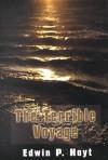 The Terrible Voyage - Edwin Palmer Hoyt, Nelson C. Nye
