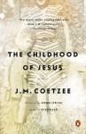 The Childhood of Jesus: A Novel - J.M. Coetzee