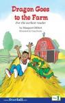 Dragon Goes to the Farm - Margaret Hillert