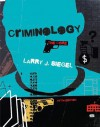 Criminology: The Core - Larry J. Siegel