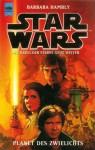 Star Wars: Planet des Zwielichts (Die Callista-Trilogie, #3) - Barbara Hambly, Heinz Nagel