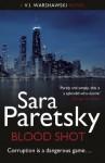 Blood Shot: The Fifth V.I. Warshawski Novel (The V.I. Warshawski Series) - Sara Paretsky