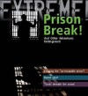 Extreme Science: Prison Break!: And Other Adventures Underground (Extreme!) - Grant Bage, Jane Turner