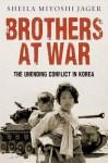 Korea: War Without End - Sheila Miyoshi Jager