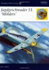 Jagdgeschwader 51 'Molders' - John Weal